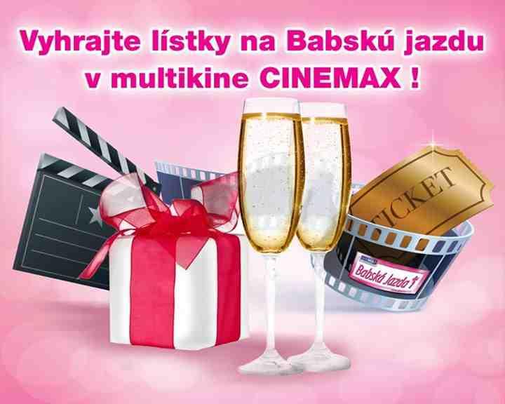 Zapojte sa do súťaže o lístky na Babskú jazdu do kina CINEMAX