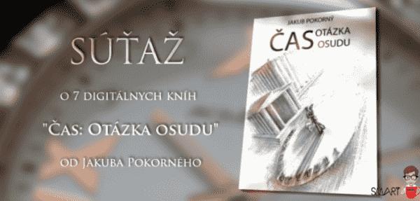 """Vyhraj 7 digitálnych kníh """"Čas: Otázka osudu"""" od Jakuba Pokorného!"""