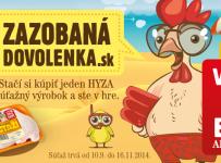 Zazobaná dovolenka s kurčaťom