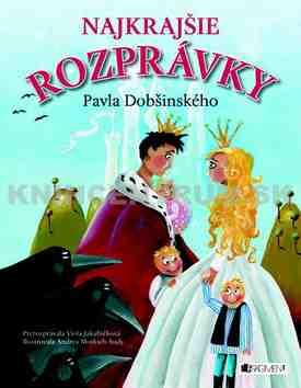 Súťaž o knihu Najkrajšie rozprávky Pavla Dobšinského