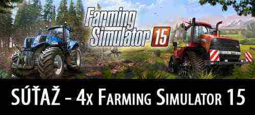 SÚŤAŽ – Farming Simulator 15
