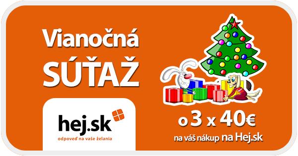 Vianočná SÚŤAŽ s Hej.sk o 120€ na váš nákup