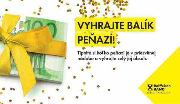 Vyhraj balík peňazí od Raiffeisen banky!