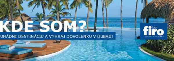 Vyhraj dovolenku pre dvoch v Dubaji