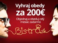 Vyhraj obedy za 200€