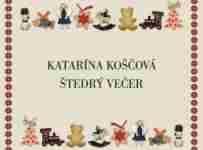 Súťaž o vianočný album Kataríny Koščovej - Štedrý večer