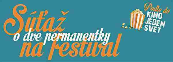 Súťaž o dve permanentky na festival Jeden svet