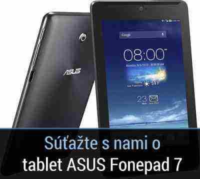 Súťažte o tablet ASUS Fonepad 7