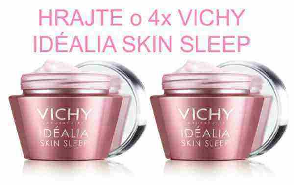 Hrajte o 4x VICHY Idéalia Skin Sleep