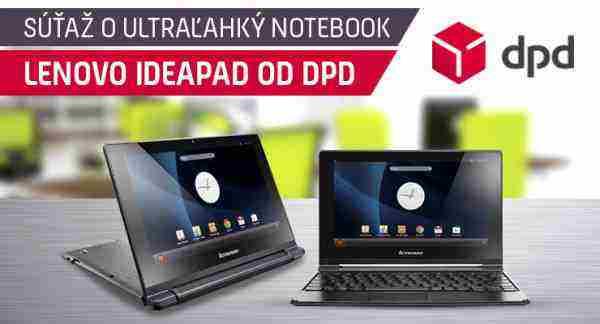 Súťaž o ultraľahký notebook Lenovo IdeaPad od DPD!