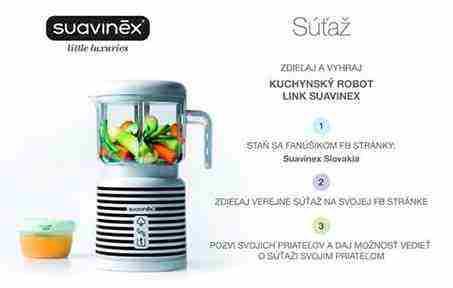 Vyhrajte kuchynský robot Link Suavinex
