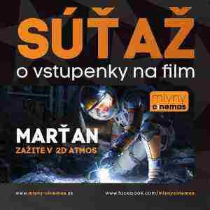 Súťaž o dve voľné vstupenky na film MARŤAN