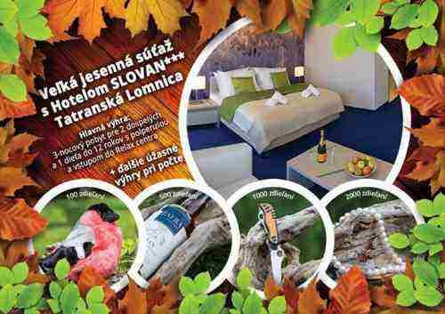 Veľká jesenná súťaž s Hotelom SLOVAN*** Tatranská Lomnica