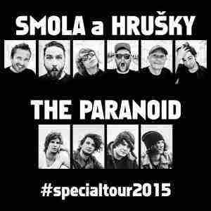 smola ahrušky | the paranoid