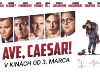 Ave, Caesar! Nenechaj si ujsť mimoriadny filmový zážitok