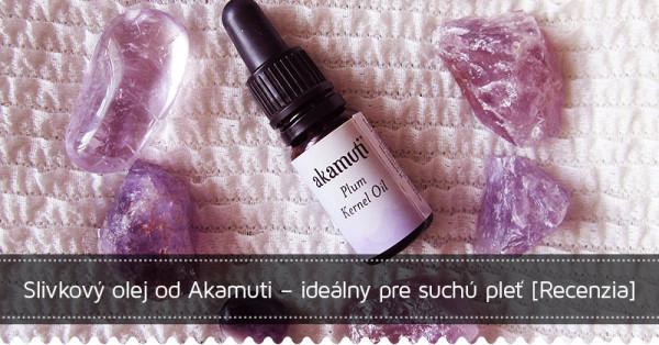 Súťaž o slivkový olej značky Akamuti