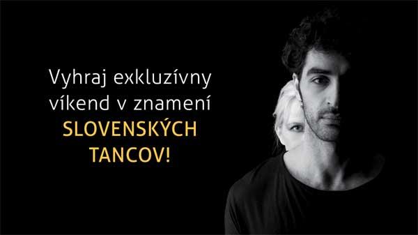 Slovenské národne divadlo v spolupráci so spoločnostou Peugeot Slovakia, s hotelom Radisson Blu Carlton Hotel Bratislava a so spoločnosťou OLD HEROLD vyhlasujú súťaž o exkluzívny víkend, ktorý sa bude niesť v znamení baletnej novinky Slovenské tance.