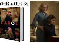 Vyhrajte 3x knihu CAROL