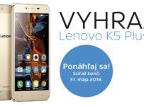 Vyhraj štýlový smartfón Lenovo K5 Plus