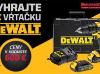 Zapojte sa do súťaže o vŕtačky DeWalt v hodnote 600 €