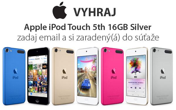 Súťaž o štýlový Apple iPod Touch 5th 16GB Silver