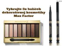 Hrajte o 3 balíčky dekoratívnej kozmetiky Max Factor