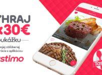 Vyhrajte s Tastimo 5 x 30 € poukážky do obľúbenej reštaurácie