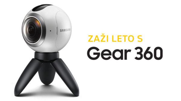 Zaži leto s Gear 360. Nahrávaj 360º videá a vyhraj!