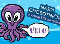 Nájdi chobotničku a vyhraj nákup v hodnote 50€