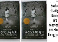 Hrajte o 4 knihy Domov pre neobyčajné deti slečny Peregrinovej