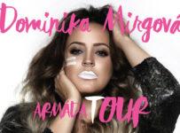 Dominika Mirgová – vyhraj lístky na Armáda tour!