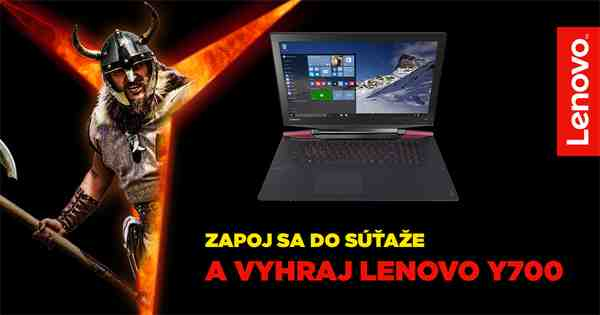 Vyhrajte úžasný hráčsky notebook Lenovo IdeaPad Y700