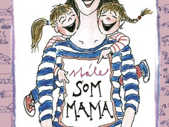 Vyhrajte mamičkovskú knižku od Kristíny Farkašovej Som mama!