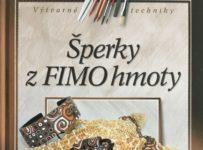 Vyhrajte knižku Šperky z FIMO hmoty