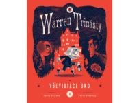Súťažte o 2 neobyčajné knihy Warren Trinásty a Vševidiace oko