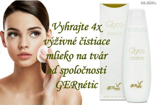 Vyhrajte 4x výživné čistiace mlieko na tvár od spoločnosti GERnétic