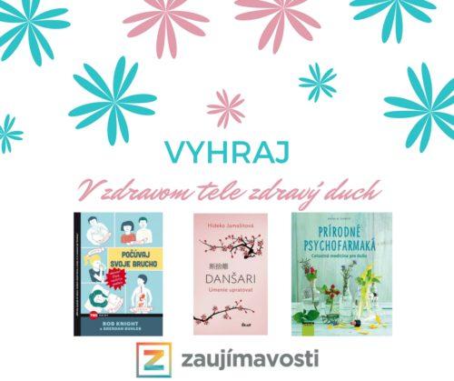Súťažíme o tri knihy, ktoré vám pomôžu tak v oblasti zdravia