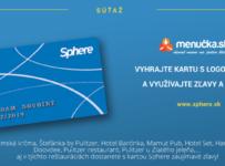 Súťaž s Menucka.sk o 3 karty zliav a výhod Sphere