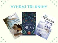 Zapoj sa do súťaže a vyhraj tri úžasné knihy