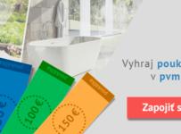 Súťaž o poukážky v hodnote 300€ od PVM systém
