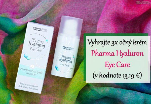 Vyhrajte 3x očný krém Pharma Hyaluron Eye Care (v hodnote 13,19 €)