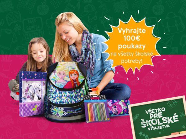 Vyhrajte nákupné poukážky na všetky školské potreby v hodnote až 100 €