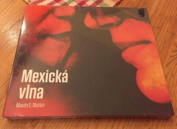 Zapojte sa do súťaže o audioknižku Maxim E.Matkin - Mexická vlna