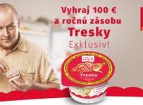 Vyhraj 100€ a ročnú zásobu Tresky Exklusiv!