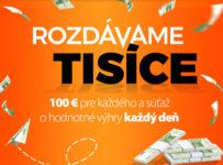 100 € pre každého a každý deň výhra v hodnote až 349 €