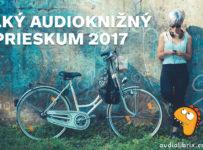 Veľký audioknižný prieskum 2017