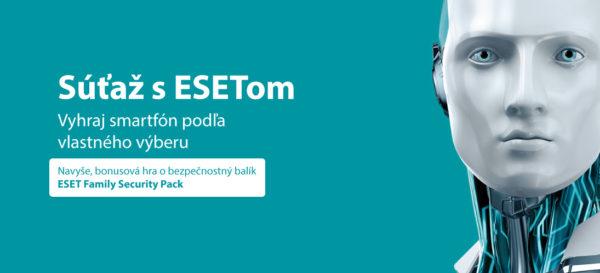 Vyhrajte smartfón podľa vlastného výberu a ESET Family Security Pack