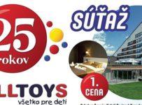 Veľká narodeninová súťaž ALLTOYS o pobyty v Tatrách