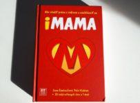 Vyhrajte atraktívnu knihu iMAMA s množstvom motivačných príbehov