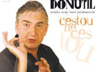Vyhrajte vstupenky na predstavenia Cestou necestou Miroslava Donutila